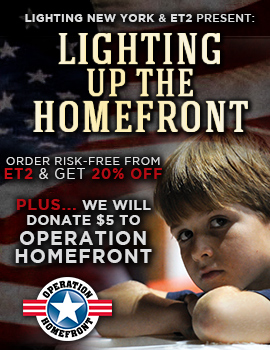 LIGHTING UP THE HOMEFRONT: You Save 15% on ALL ET2; We Donate $5!